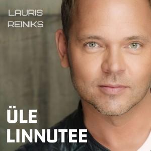 Lauris Reiniks-Ule linnutee ALBUM COVER